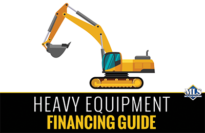 Heavy Equipment Financing Guide